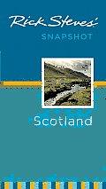 Rick Steves' Snapshot Scotland (Rick Steves' Snapshot Scotland)