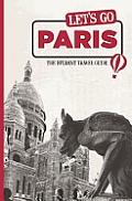 Let's Go Paris: The Student Travel Guide (Let's Go: Paris)