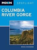 Moon Spotlight Columbia River Gorge (Moon Columbia River Gorge)