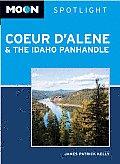 Moon Spotlight Coeur D'Alene & The Idaho Panhandle (Moon Spotlight Coeur D'Alene & The Idaho... by James Kelly