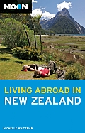 Moon Living Abroad in New Zealand (Moon Living Abroad in New Zealand)