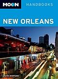 Moon Handbooks New Orleans (Moon New Orleans)