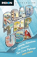 Road Trip USA 6th Edition Cross Country Adventures on Americas Two Lane Highways