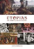 Utopias in American History