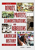 Revolts Protests Demonstrations & Rebellions in American History 3 Volumes