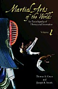 Martial Arts of the World, 2-Volume Set: An Encyclopedia of History and Innovation