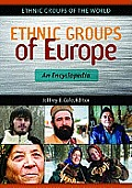 Ethnic Groups of Europe: An Encyclopedia