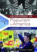 Encyclopedia of Populism in America [2 Volumes]: A Historical Encyclopedia