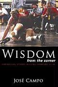Wisdom from the Corner: Inspirational Stories Building Champions in Life