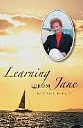 Learning from Jane: Touched by God, a Witness of Great Faith and Courage