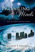 Prevailing Winds: When the Storms of Life Take Control