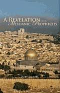 Revelation Of The Messianic Prophecies