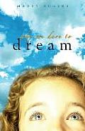 Why We Dare to Dream