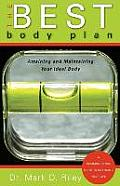 The Best Body Plan: Attaining and Maintaining Your Ideal Body