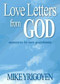 Love Letters from God: Answers to Our Questions