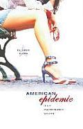 American Epidemic: High Maintenance Women