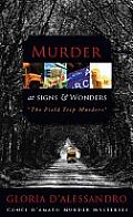 Murder at Signs & Wonders: The Field Trip Murders