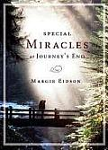 Special Miracles at Journey's End