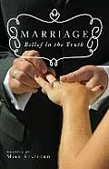 Marriage: Belief in the Truth