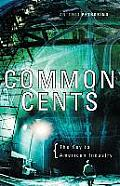 Common Cents: The Key to American Industry