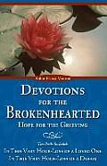 Devotions for the Brokenhearted: Hope for the Grieving