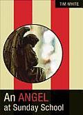 An Angel at Sunday School