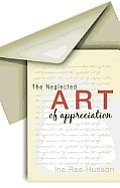 The Neglected Art of Appreciation