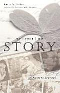 My Story, Your Story, His Story: A Memory Journal