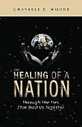 The Healing of a Nation: Through the Ties That Bind Us Together