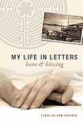 My Life in Letters: Bane & Blessing