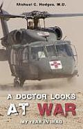 A Doctor Looks at War: My Year in Iraq