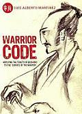 Warrior Code: Applying the Tenets of Bushido to the Service of the Master