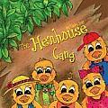 The Henhouse Gang