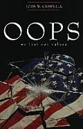 OOPS, We Lost Our Values: A Discussion of the Erosion of Morality and Ethics in the United States