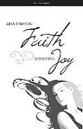 About Having Faith and Losing Joy