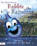 The Adventures of Robbie the Raindrop