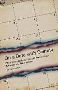 On a Date with Destiny: What Every Believer Should Know about America and Their Future