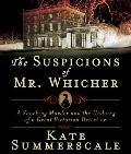 The Suspicions of Mr. Whicher: Murder and the Undoing of a Great Victorian Detective Cover