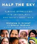 Half the Sky: Turning Oppression Into Opportunity for Women Worldwide Cover