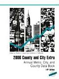 2006 County and City Extra: Annual Metro, City, and County Data Book