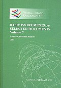Basic Instruments and Selected Documents: Protocols, Decisions, Reports (Wto Basic Instruments and Selected Documents Supplement)