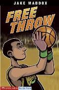 Free Throw (Jake Maddox Sports Story)