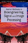 Kernel Methods in Bioengineering, Signal and Image Processing