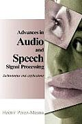 Advances in Audio and Speech Signal Processing: Technologies and Applications