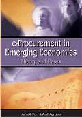 E-Procurement in Emerging Economies: Theory and Cases