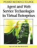 Agent and Web Service Technologies in Virtual Enterprises