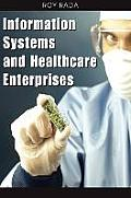 Information Systems and Healthcare Enterprises