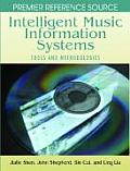 Intelligent Music Information Systems: Tools and Methodologies