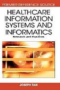 Healthcare Information Systems and Informatics: Research and Practices (Advances in Healthcare Information Systems and Informatics)