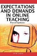Expectations and Demands in Online Teaching: Practical Experiences